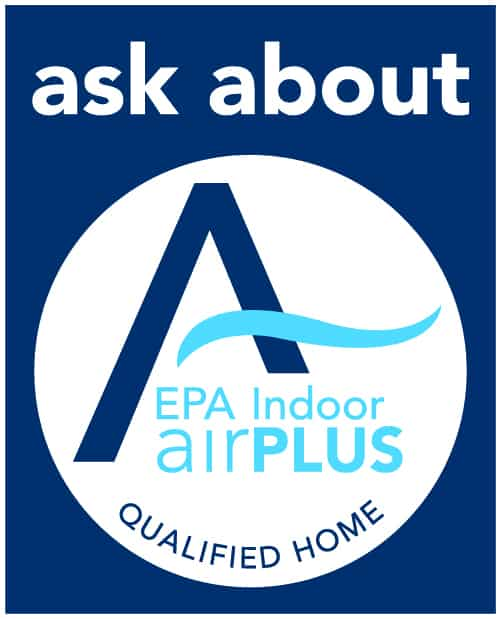EPA Indoor airPLUS protects homeowners from mold, allergens, water intrusion, and other airborne pollutants.