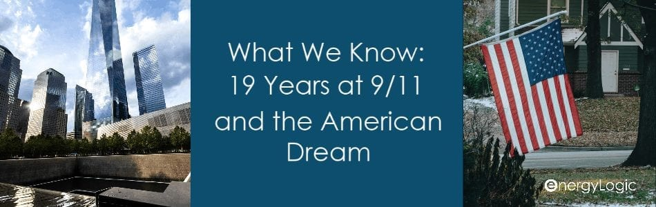 What We Know: 19 Years at 9/11 and the American Dream